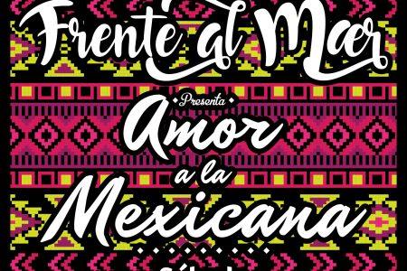 """El sábado 18  Noches frente al mar presentará """"Amor a la mexicana"""""""