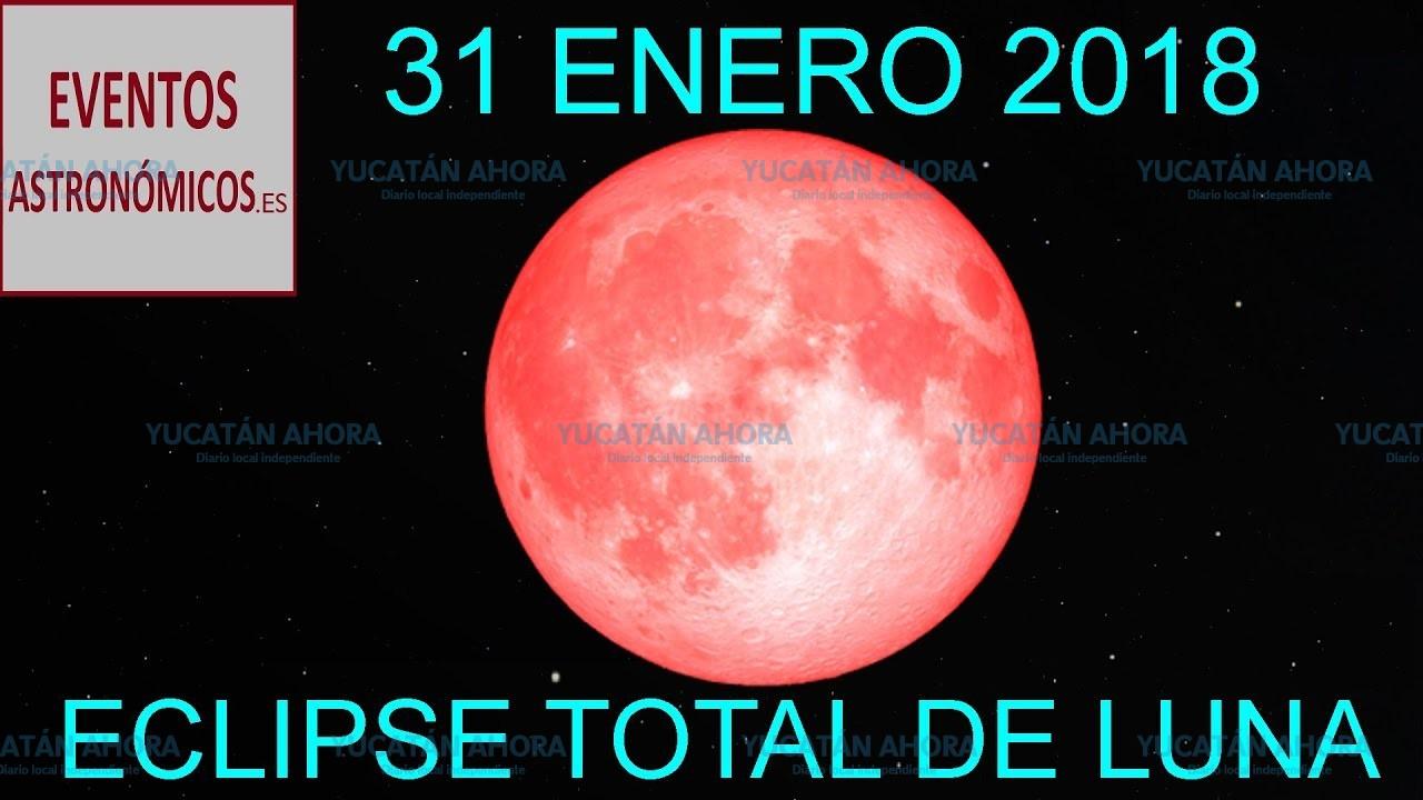 a que hora es el eclipse del 31 de enero 2019
