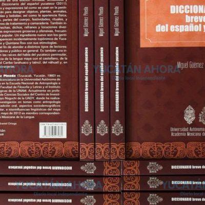 Diccionario del Español Yucateco ya está a la venta