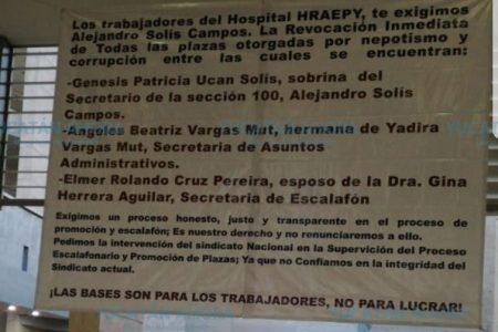 Acusan a líder sindical del HRAEPY de venta de plazas y nepotismo