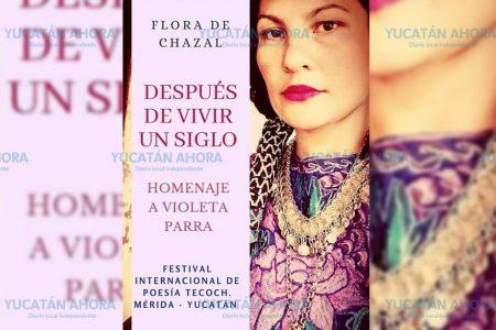Flora de Chazal llegará a Yucatán con homenaje a Violeta Parra