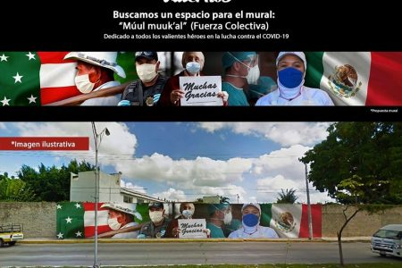 Buscan espacio para hacer un mural en honor a los héroes del Covid-19 en Yucatán