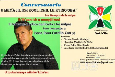 El lenguaje lírico de la milpa, en foro homenaje al poeta maya Isaac Esaú Carrillo Can