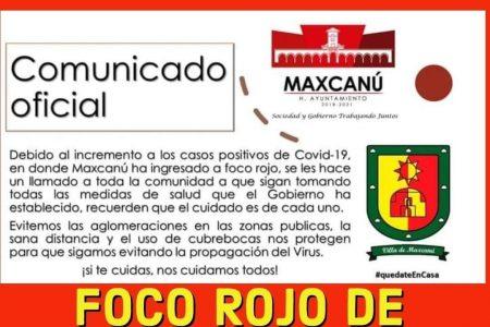 Maxcanú se declara en 'foco rojo' por aumento de casos de Covid-19
