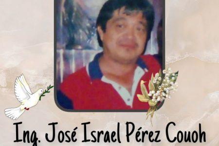Obituario: Ingeniero José Israel Pérez Couoh